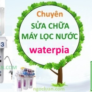 Sua may loc nuoc waterpia