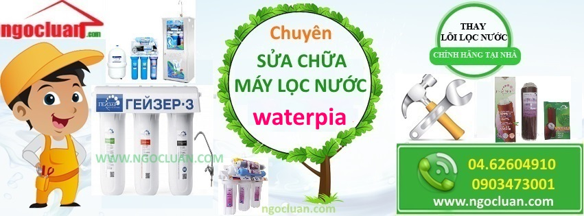 Sua may loc nuoc waterpia