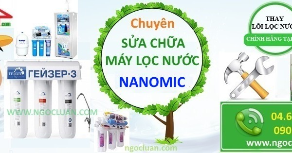 thay loi may loc nuoc nanomic